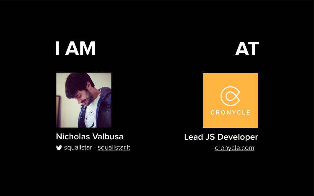 I AM Nicholas Valbusa squallstar - squallstar.i...