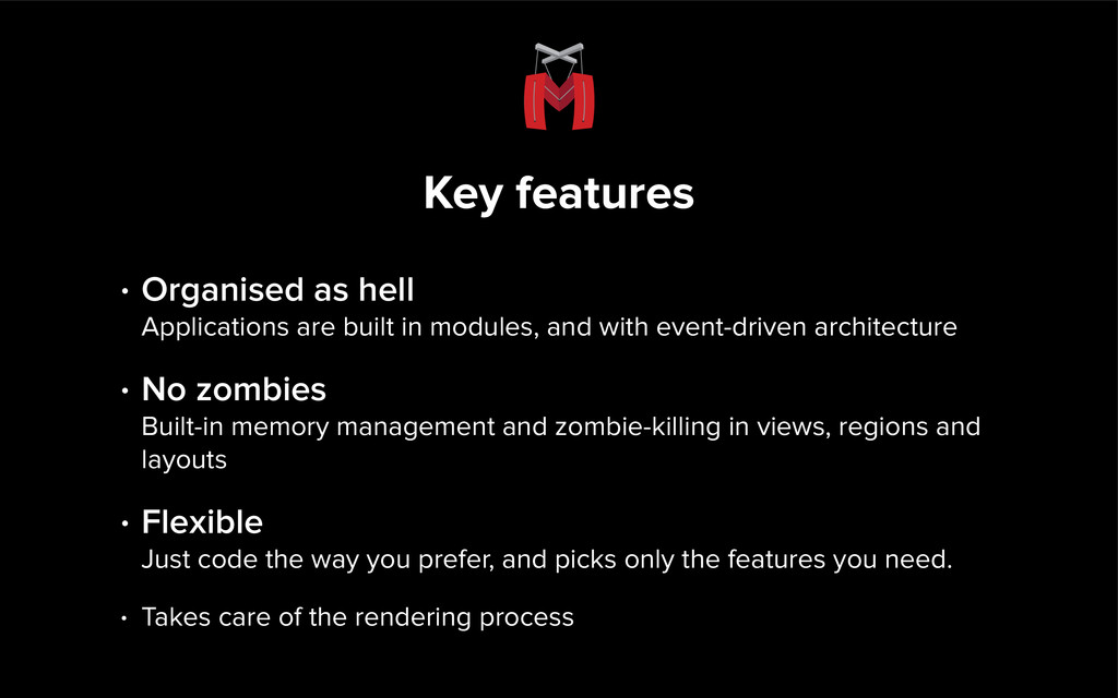 Key features • Organised as hell Applications ...