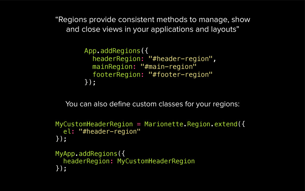 """App.addRegions({ headerRegion: """"#header-region""""..."""