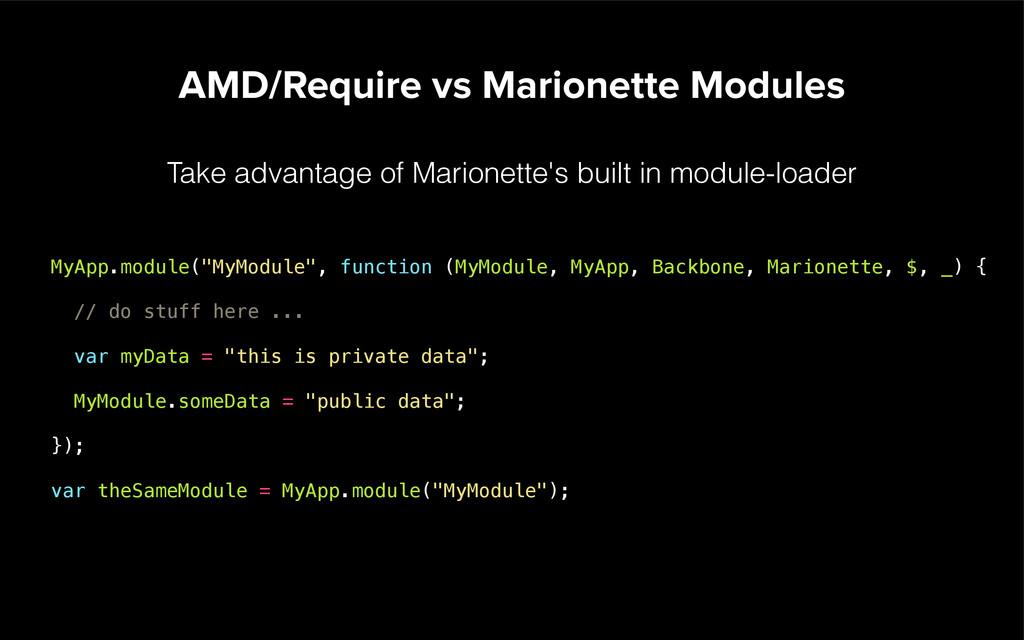 AMD/Require vs Marionette Modules Take advantag...