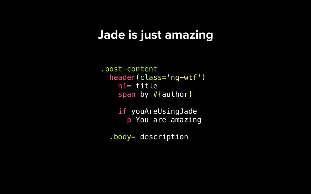 Using Rails? Go with Jade + JST gem 'tilt-jade'...