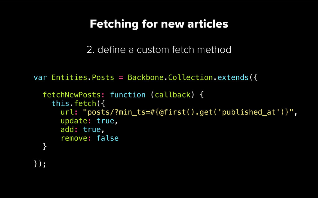 1. define a comparator on your collection Fetchi...