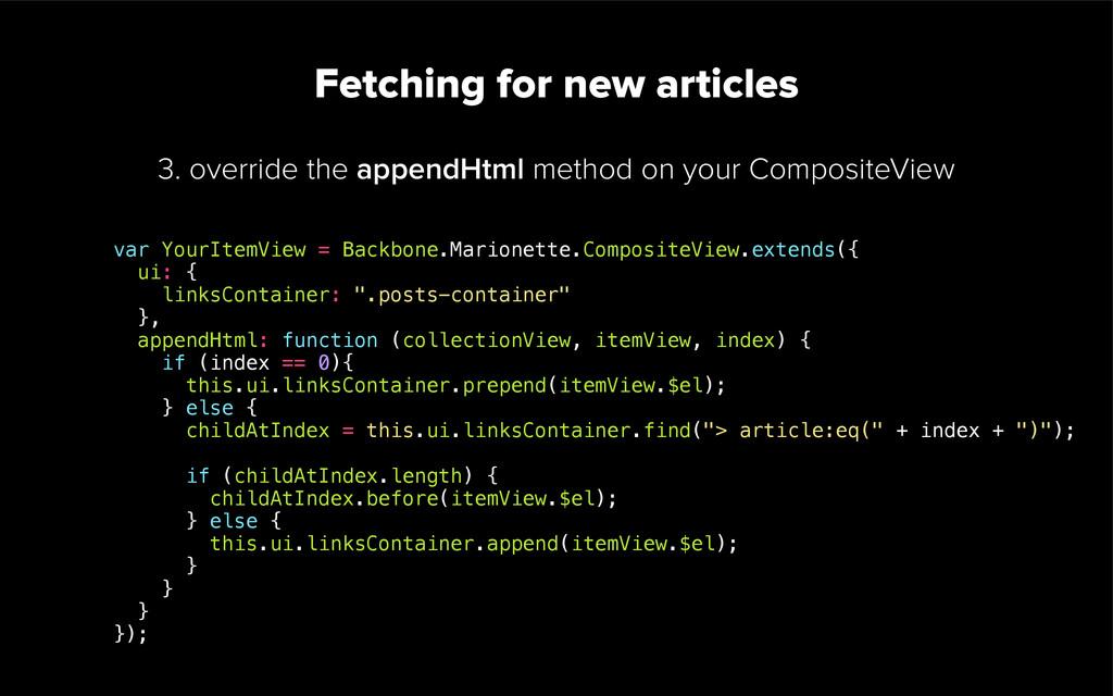 2. define a custom fetch method Fetching for new...