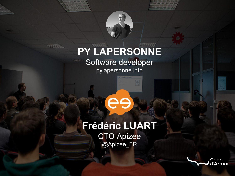 Frédéric LUART CTO Apizee @Apizee_FR PY LAPERSO...