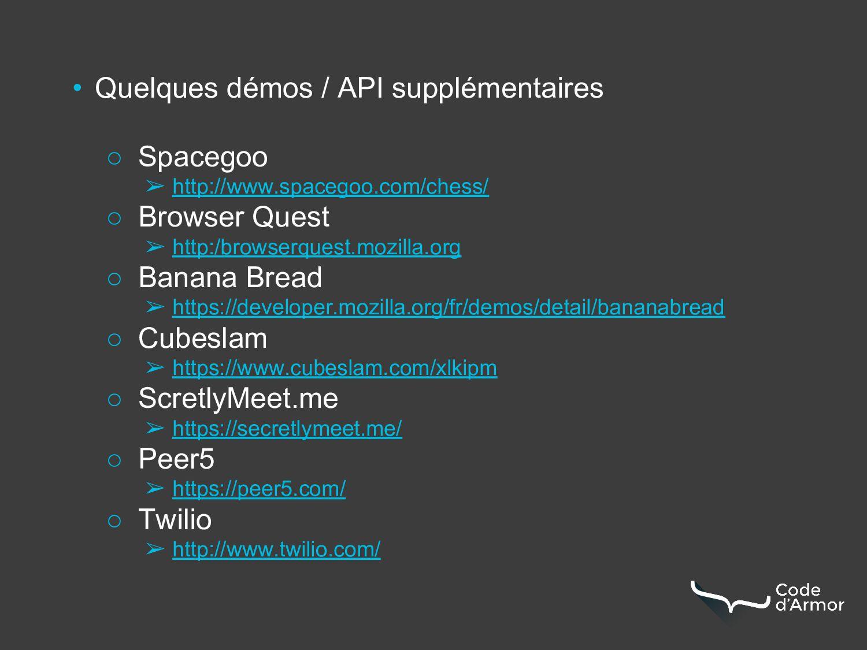 • Quelques démos / API supplémentaires ○ Spaceg...