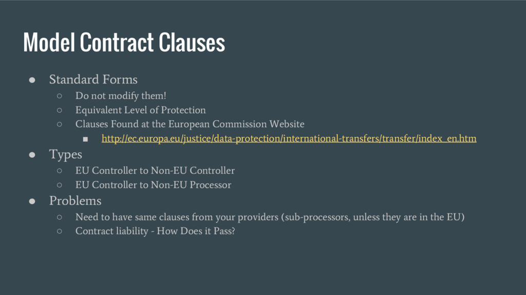 Model Contract Clauses ● Standard Forms ○ Do no...