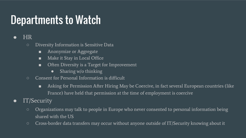 Departments to Watch ● HR ○ Diversity Informati...