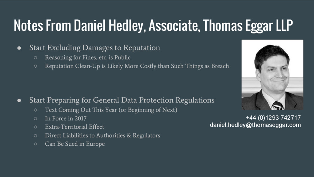 Notes From Daniel Hedley, Associate, Thomas Egg...