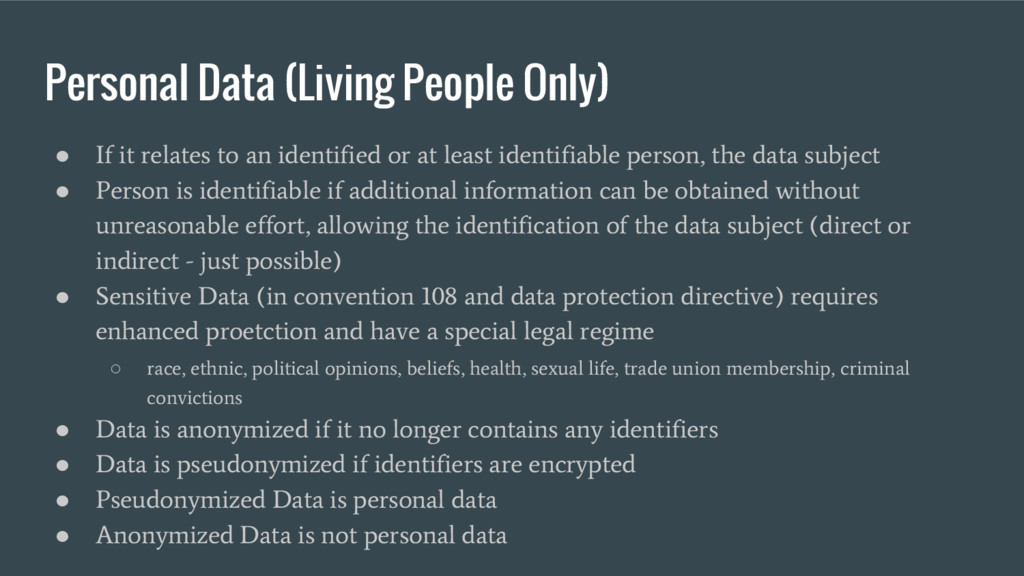 Personal Data (Living People Only) ● If it rela...