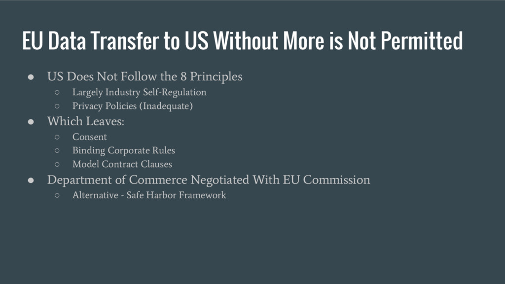 EU Data Transfer to US Without More is Not Perm...