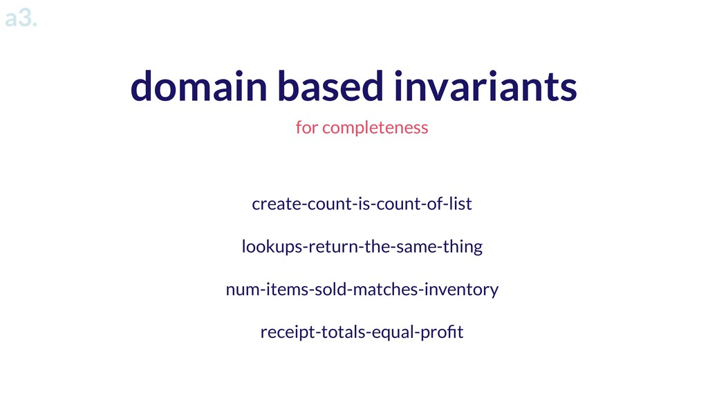domain based invariants for completeness create...