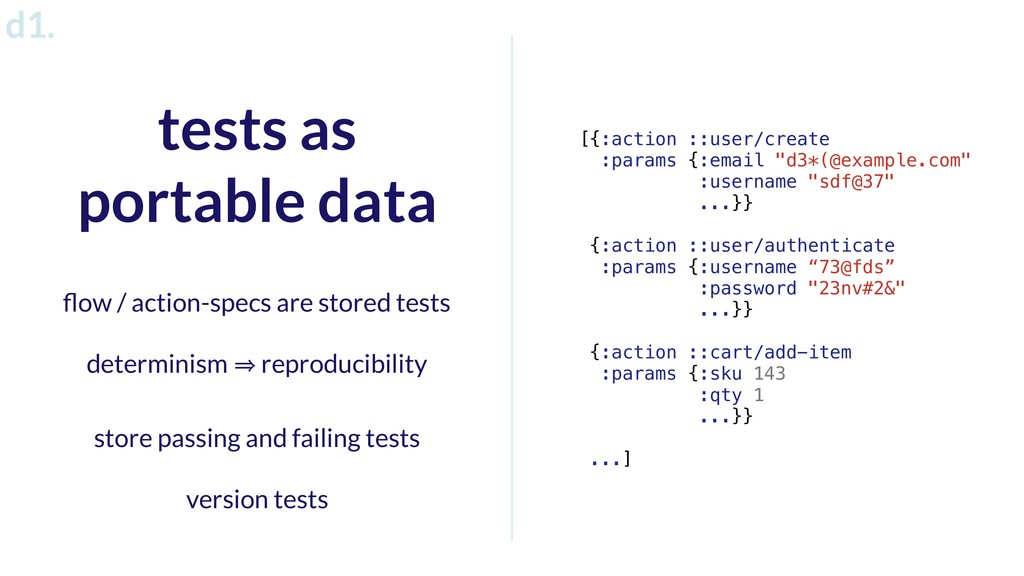 tests as portable data flow / action-specs are s...