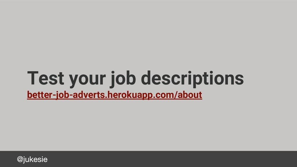 Test your job descriptions better-job-adverts.h...