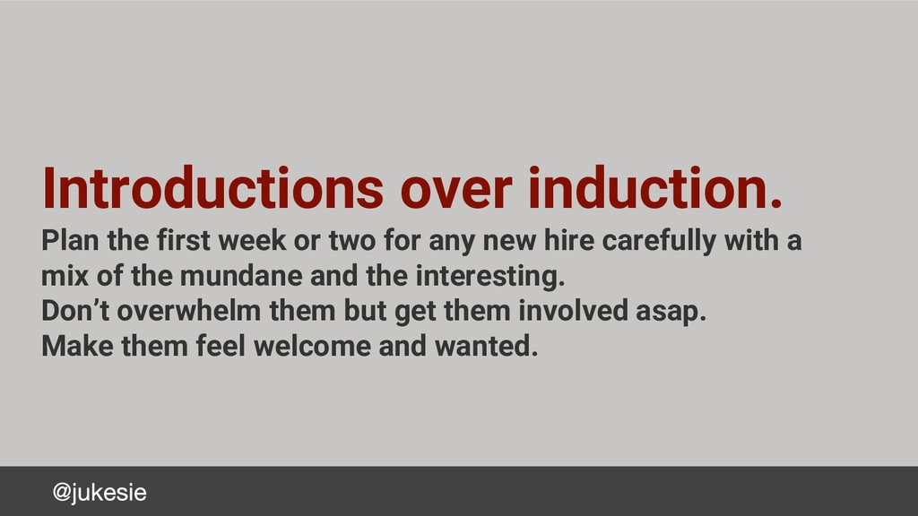Introductions over induction. Plan the first we...