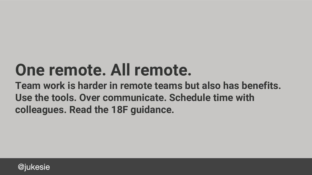 One remote. All remote. Team work is harder in ...