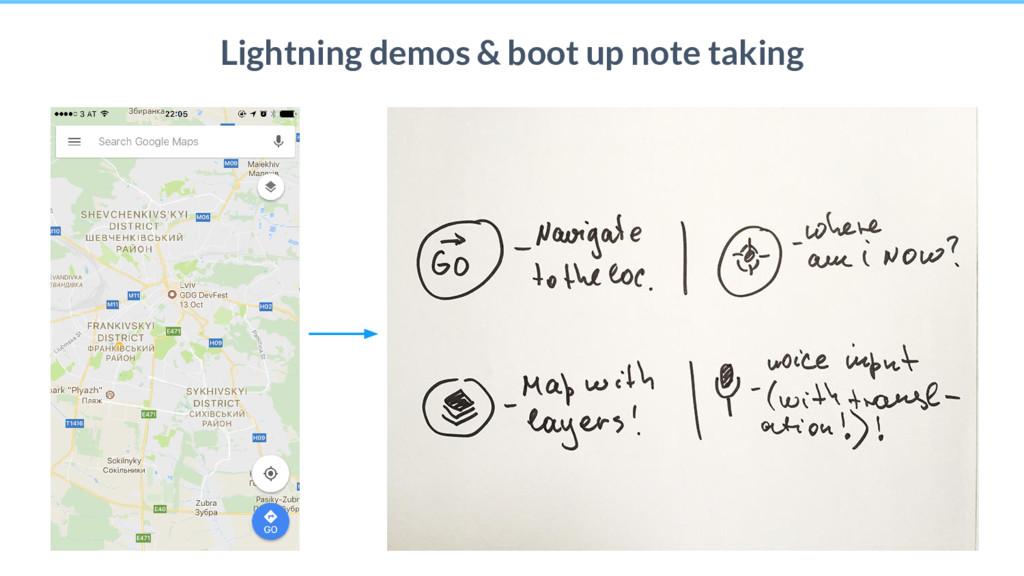 25 Lightning demos & boot up note taking