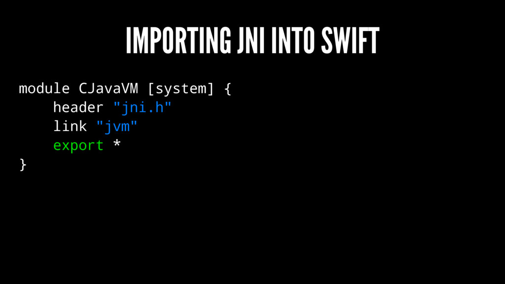 IMPORTING JNI INTO SWIFT module CJavaVM [system...