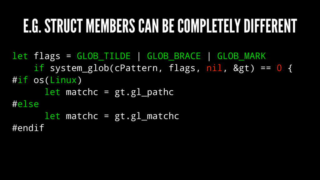 E.G. STRUCT MEMBERS CAN BE COMPLETELY DIFFERENT...