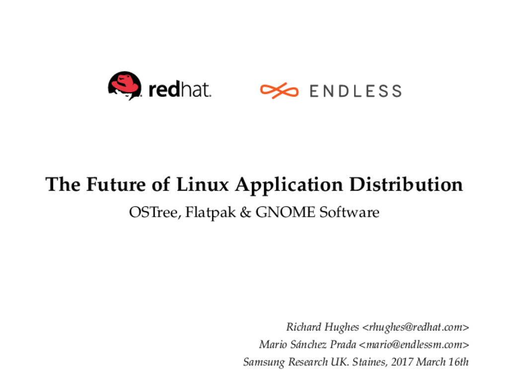 The Future of Linux Application Distribution OS...