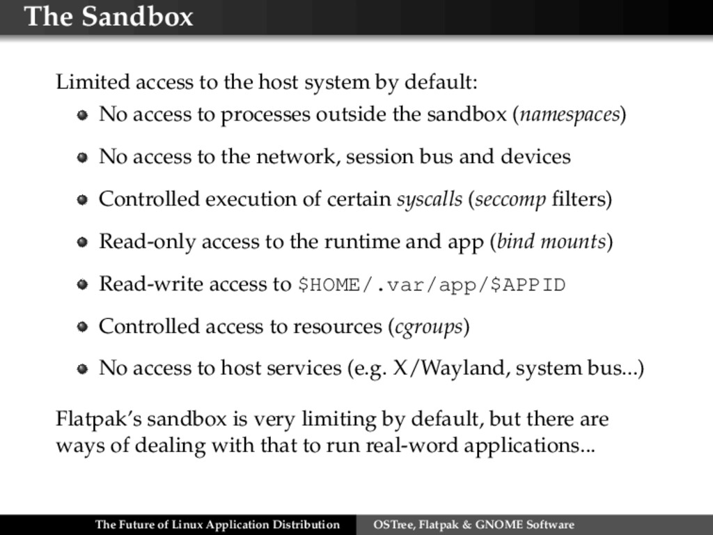 The Sandbox Limited access to the host system b...
