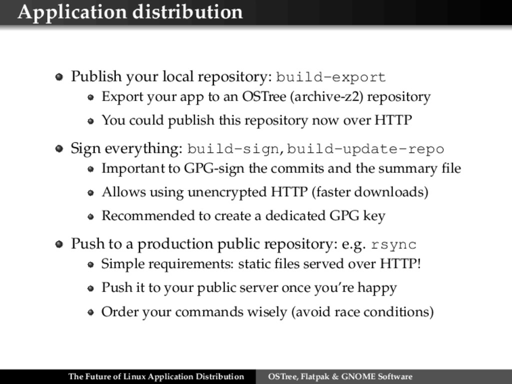 Application distribution Publish your local rep...