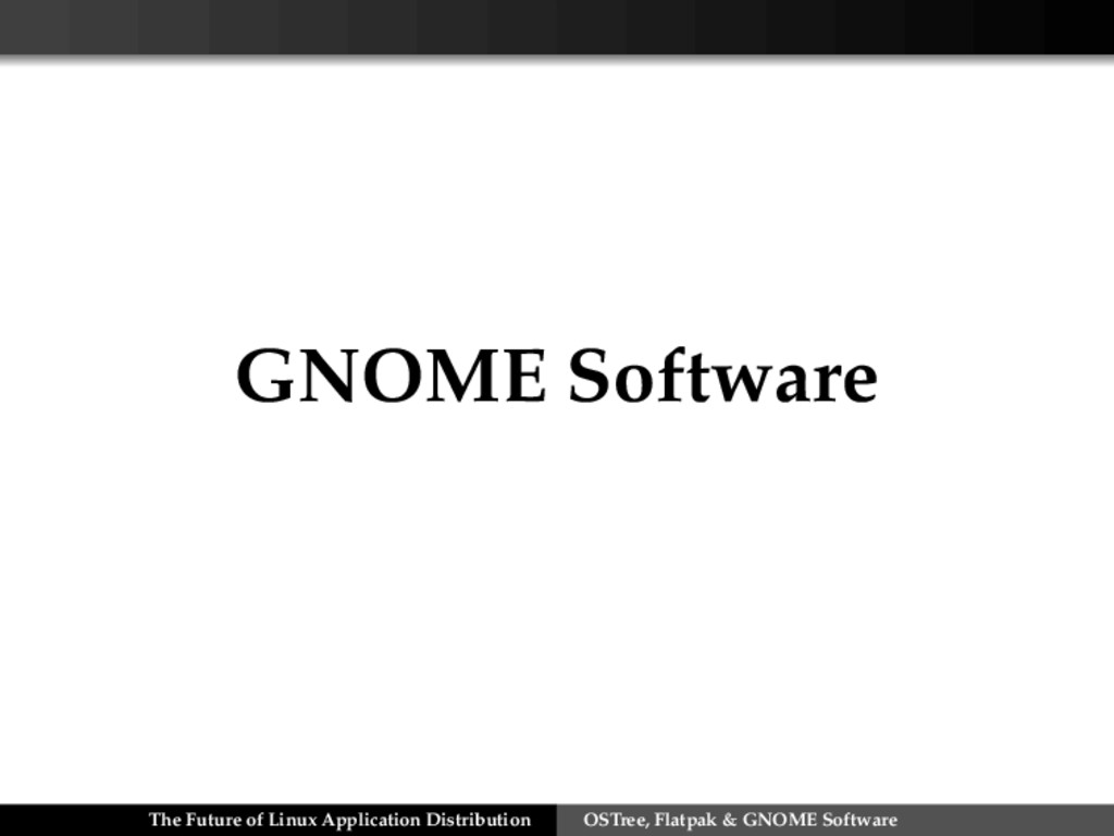 GNOME Software The Future of Linux Application ...