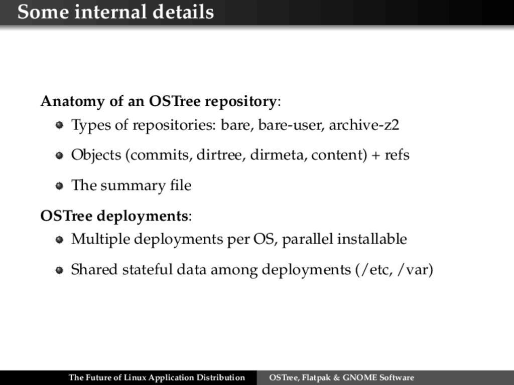 Some internal details Anatomy of an OSTree repo...