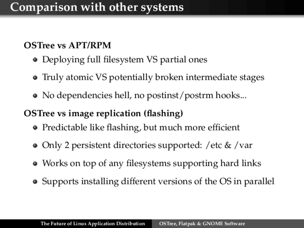 Comparison with other systems OSTree vs APT/RPM...