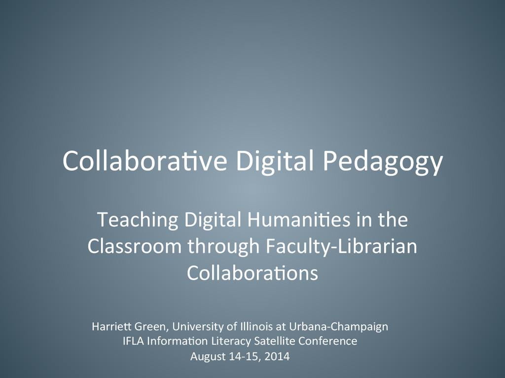 Collabora've Digital Pedagogy  Teachin...