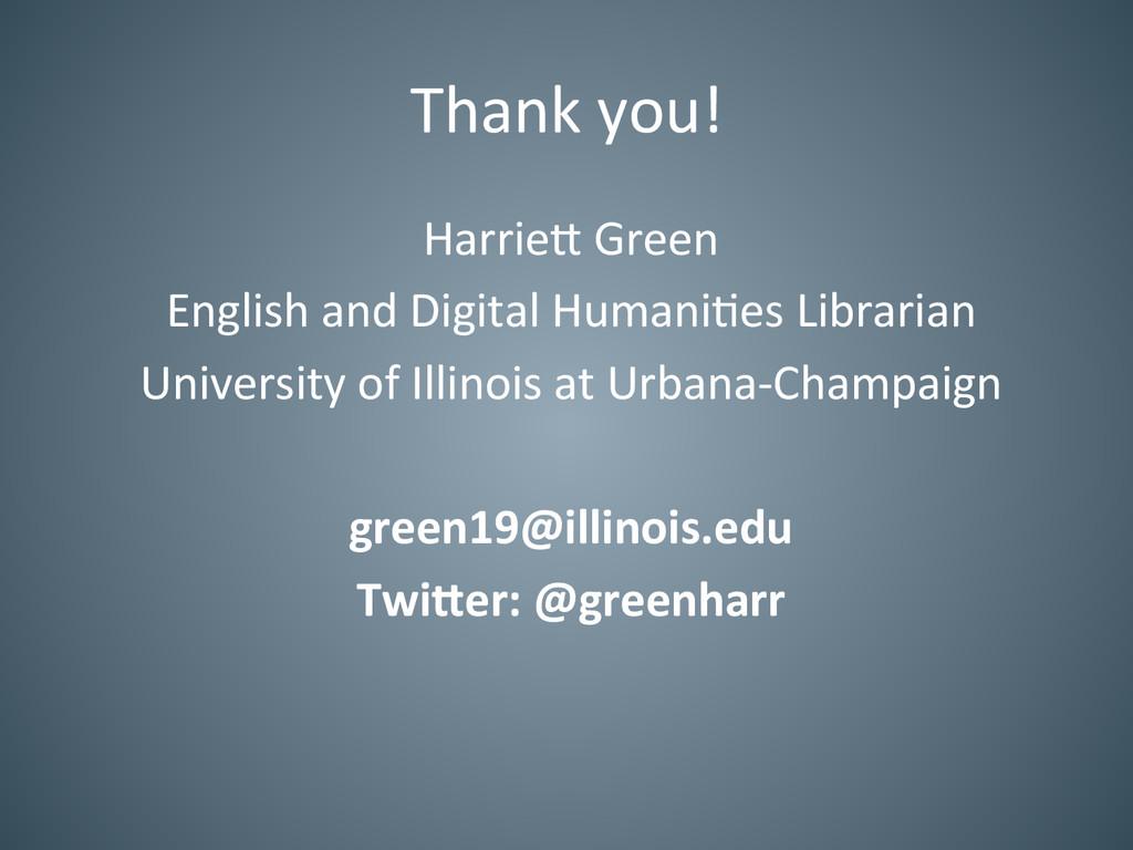 Thank you!  Harrie= Green  English...