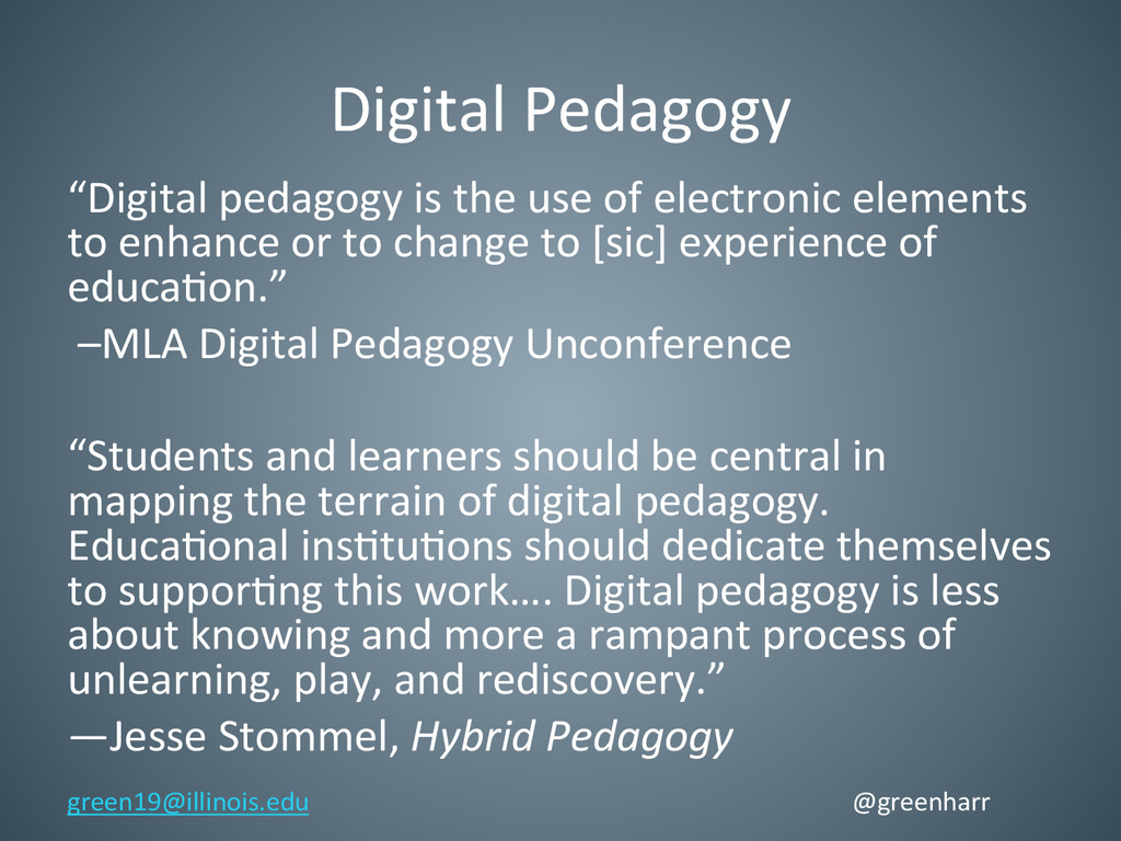 "Digital Pedagogy  ""Digital pedagogy ..."