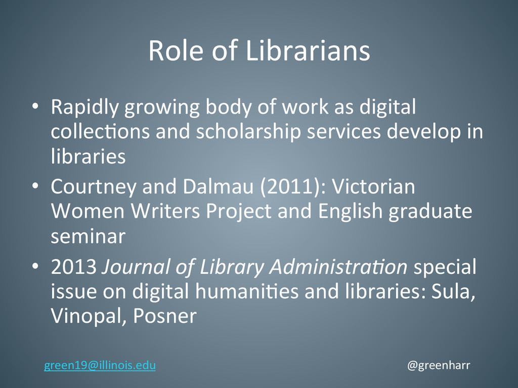 Role of Librarians  • Rapidly grow...