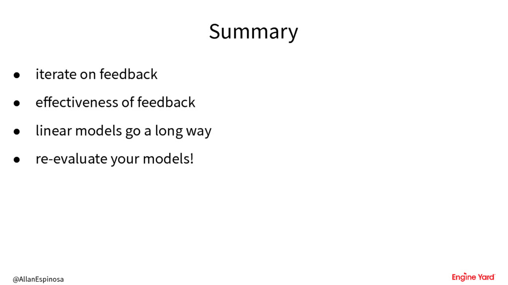 @AllanEspinosa Summary • iterate on feedback • ...