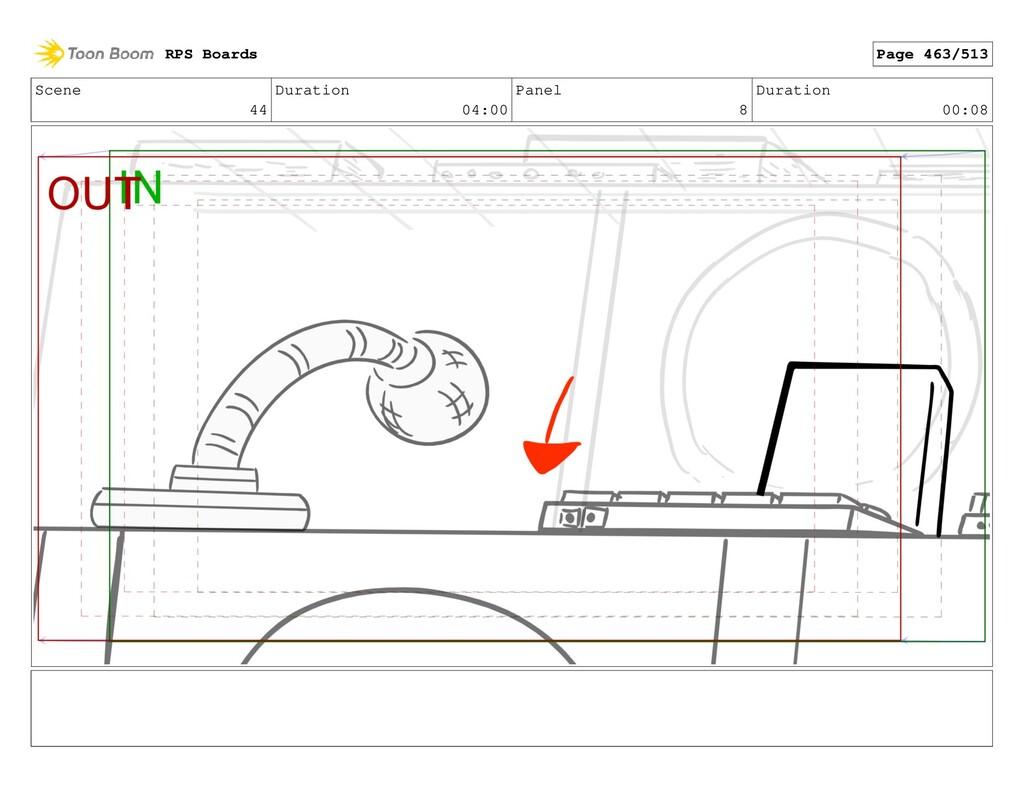 Scene 44 Duration 04:00 Panel 8 Duration 00:08 ...