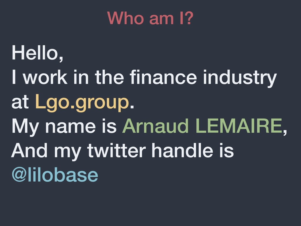Hello, I work in the finance industry at Lgo.gro...
