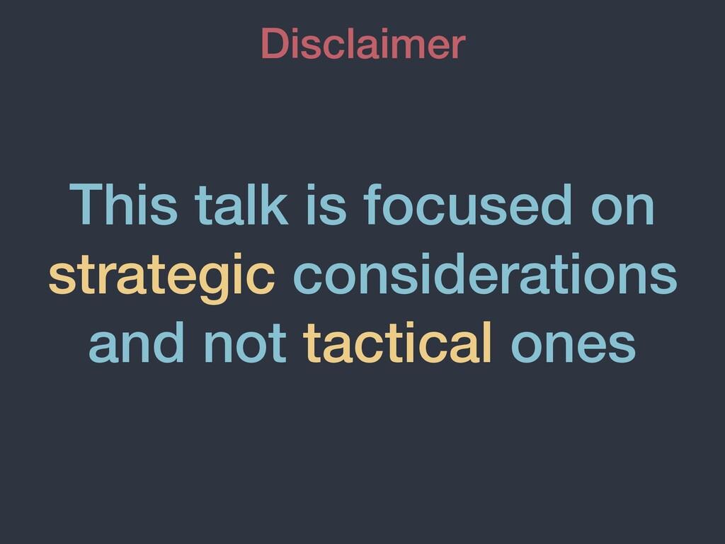 This talk is focused on strategic consideration...