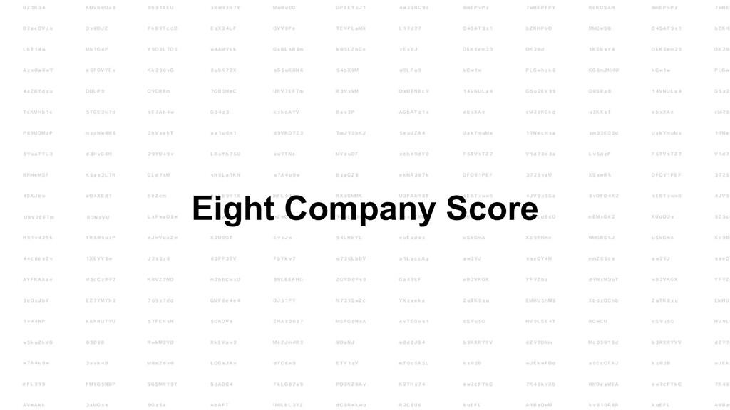 Eight Company Score