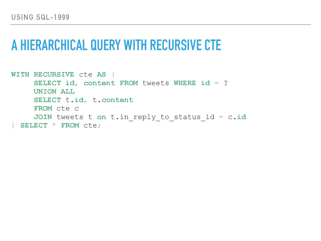 USING SQL-1999 A HIERARCHICAL QUERY WITH RECURS...