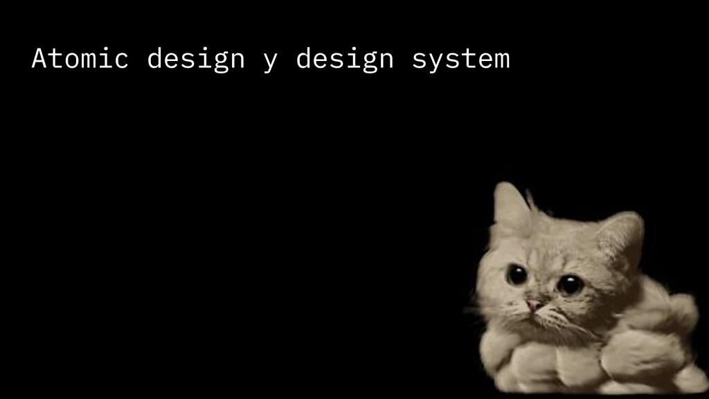 Atomic design y design system