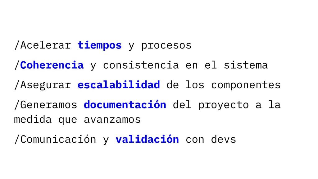 /Acelerar tiempos y procesos /Coherencia y cons...
