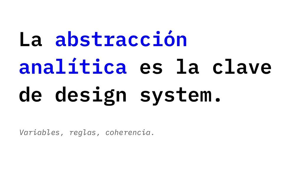 La abstracción analítica es la clave de design ...