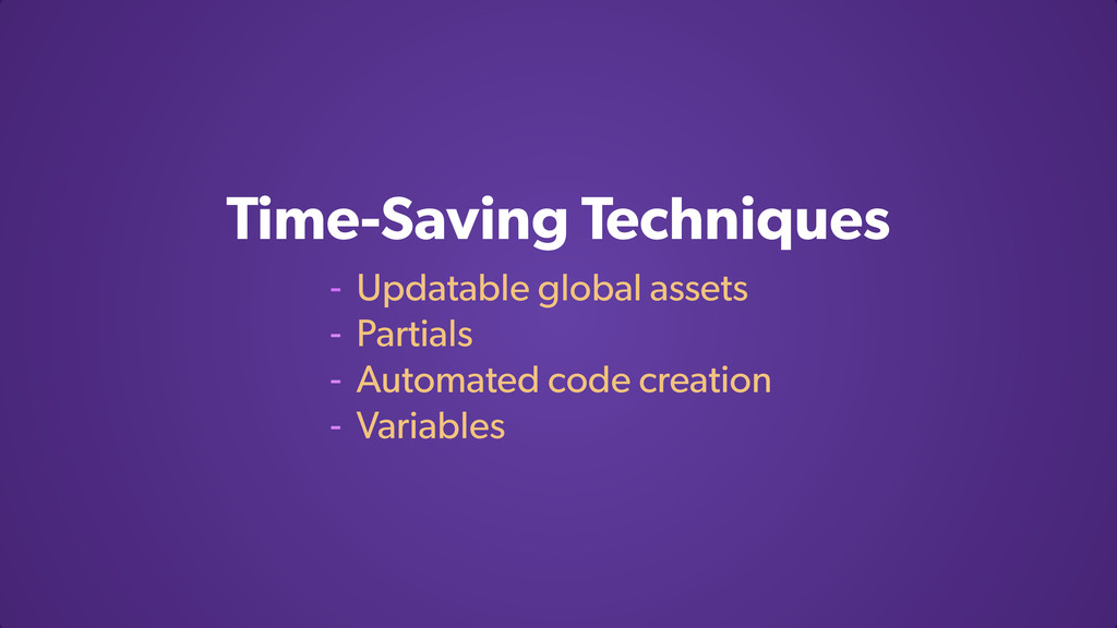 Time-Saving Techniques - Updatable global asset...