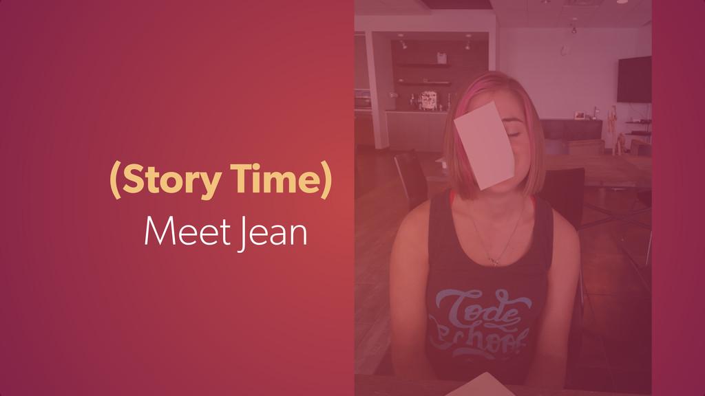 (Story Time) Meet Jean
