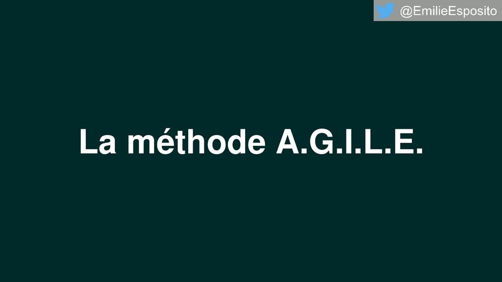 La méthode A.G.I.L.E.