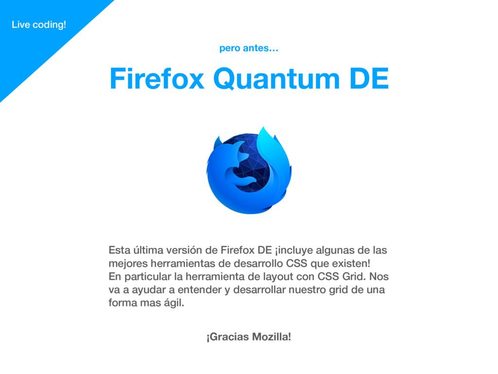 Esta última versión de Firefox DE ¡incluye algu...