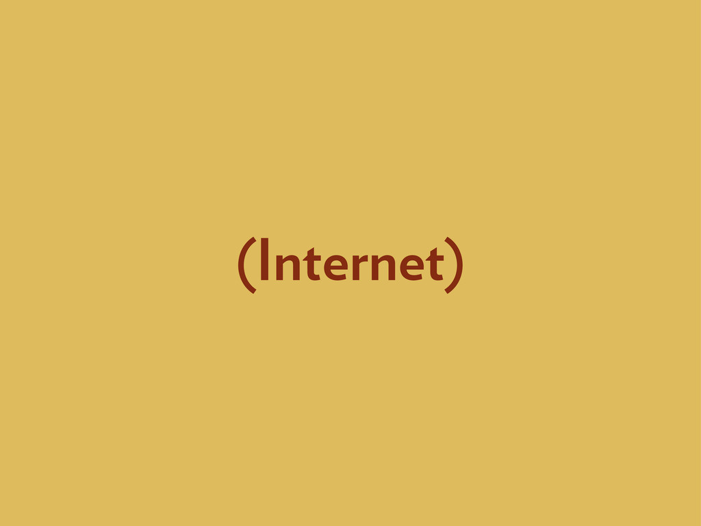 (Internet)