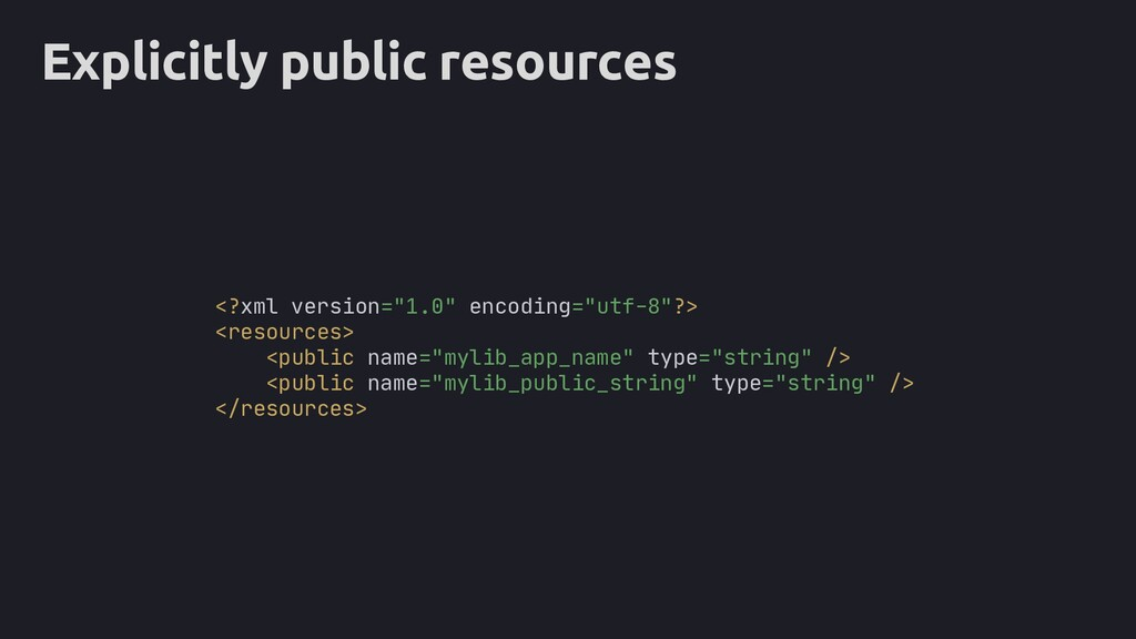 """Explicitly public resources <?xml version=""""1.0""""..."""