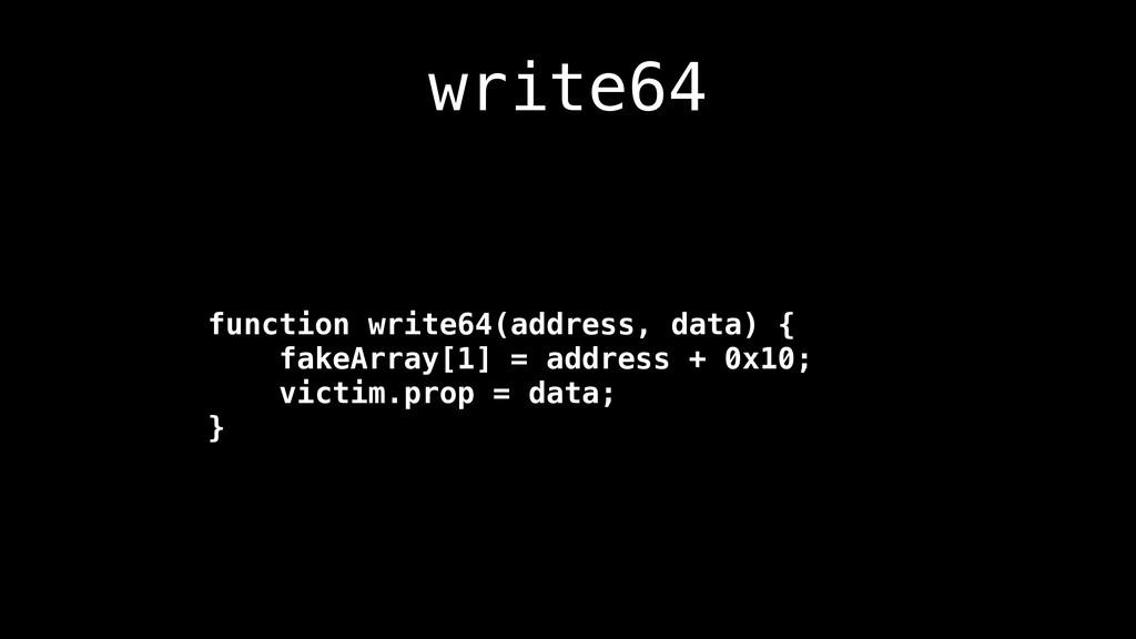 write64 function write64(address, data) { fakeA...