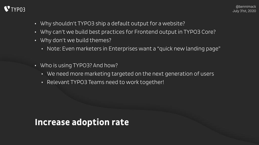 @bennimack July 31st, 2020 Increase adoption ra...