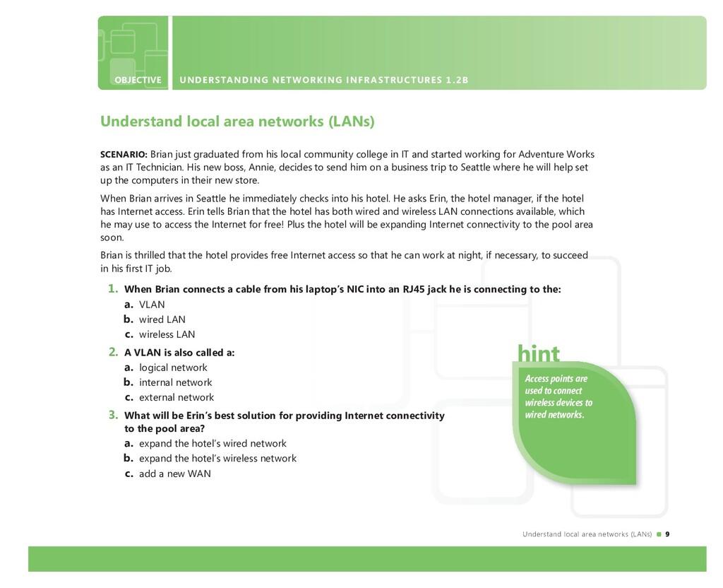 Understand local area networks (LANs) 9 Underst...